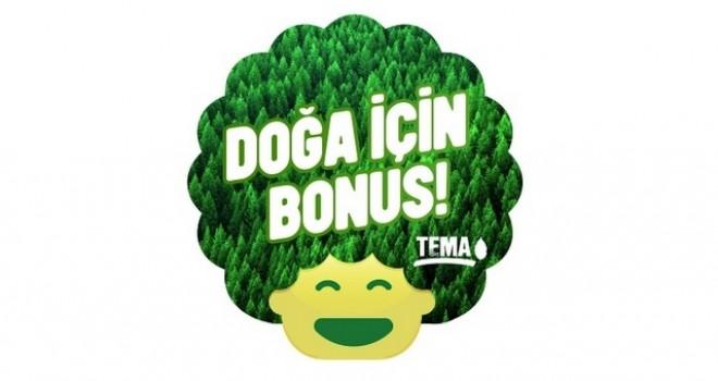 Garanti ve TEMA, e-ekstre projesiyle doğaya Bonus Ormanı'nı hediye ediyor