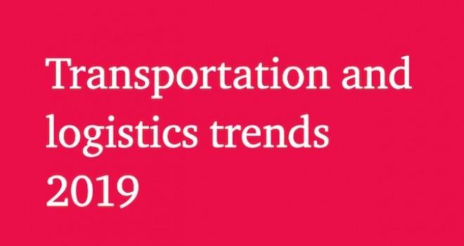 Lojistik ve taşımacılık trendleri2019 açıklandı