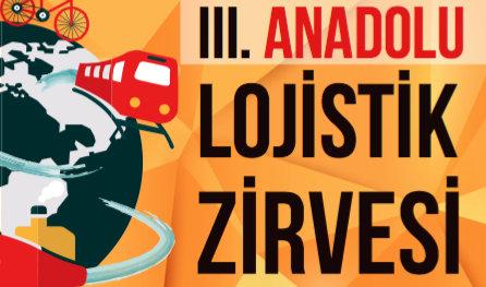 Sivas'ta 3. Anadolu Lojistik Zirvesi yapılacak!
