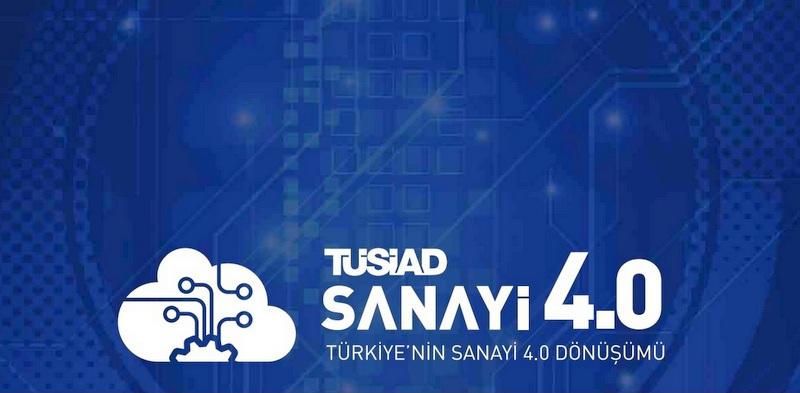 TÜSİAD'ın Sanayi 4.0 Raporu'nda lojistiğin geleceğine yönelik dikkat çeken tespitler…