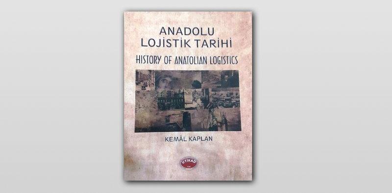 UTİKAD'tan lojistik tarihine ışık tutacak bir kitap!